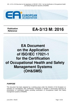 EA – 3/13 - Application of ISO/IEC 17021-1 for the Certification of Occupational Health and Safety Management Systems (OH&SMS)