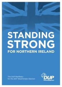 Democratic Unionist Party Manifesto 2017