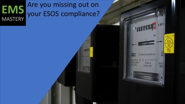 Are you missing out on your ESOS compliance?