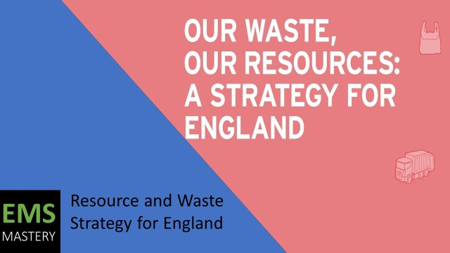 Resource and Waste Strategy for England 2018