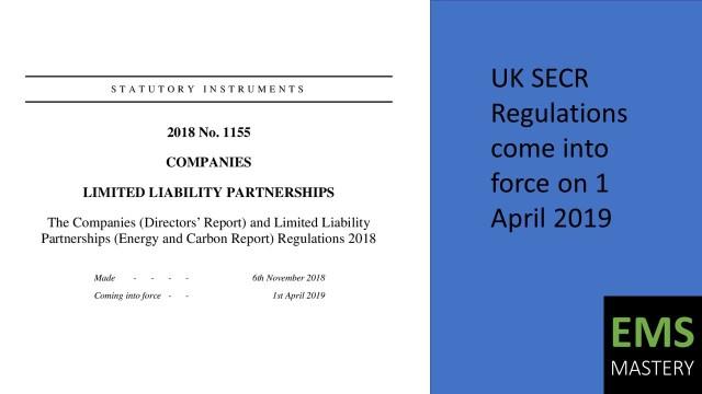 UK SECR Regulations come into force on 1 April 2019