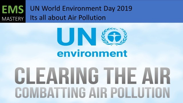 UN WED 2019 - Its all about Air Pollution
