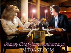 Happy One Year Anniversary! EMToast