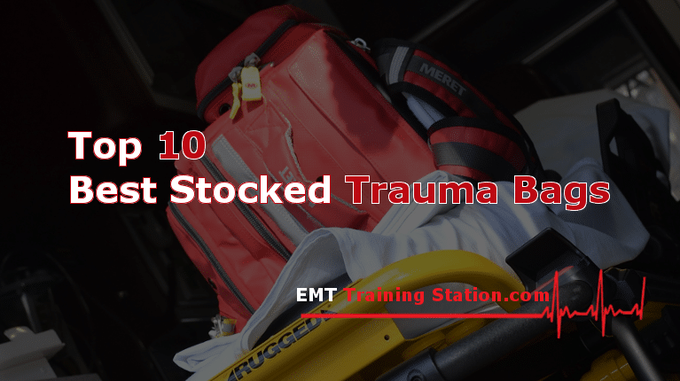 The Top 10 Best Stocked Trauma Bags