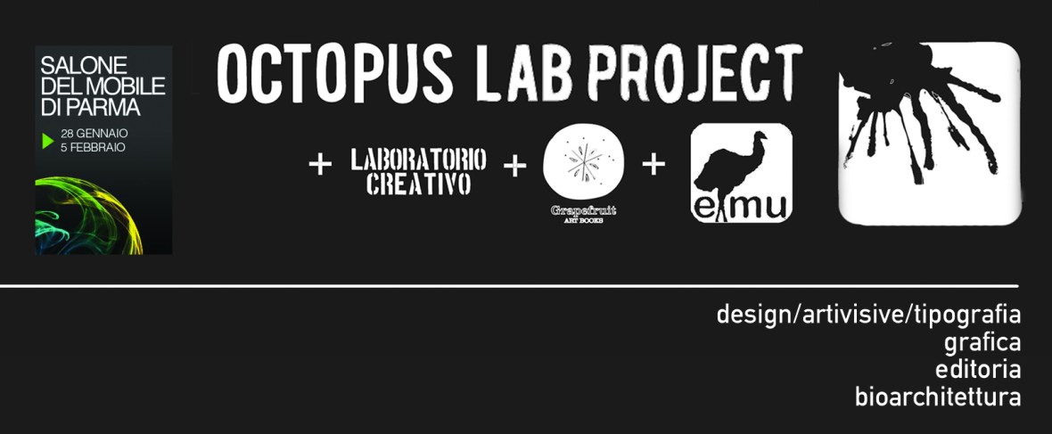 Octopus Lab Project + Emu Architetti + Grapefruit Books