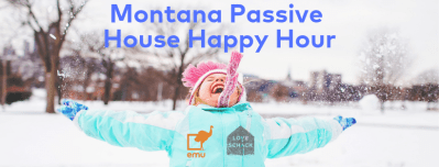 Montana Passive House Happy Hour @ Midtown Tavern