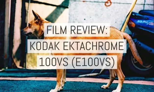 Film review: Kodak EKTACHROME 100VS (E100VS) color slide film – 35mm and 120 format