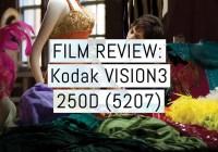 Cover - Kodak VISION3 250D 5207 review