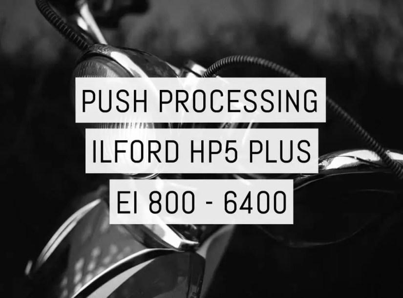 Cover - Pushing HP5 PLUS - EI 800-6400 - by Daniel Tim