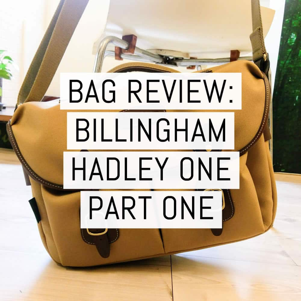 Bag review: The new Billingham Hadley One part one - first impressions