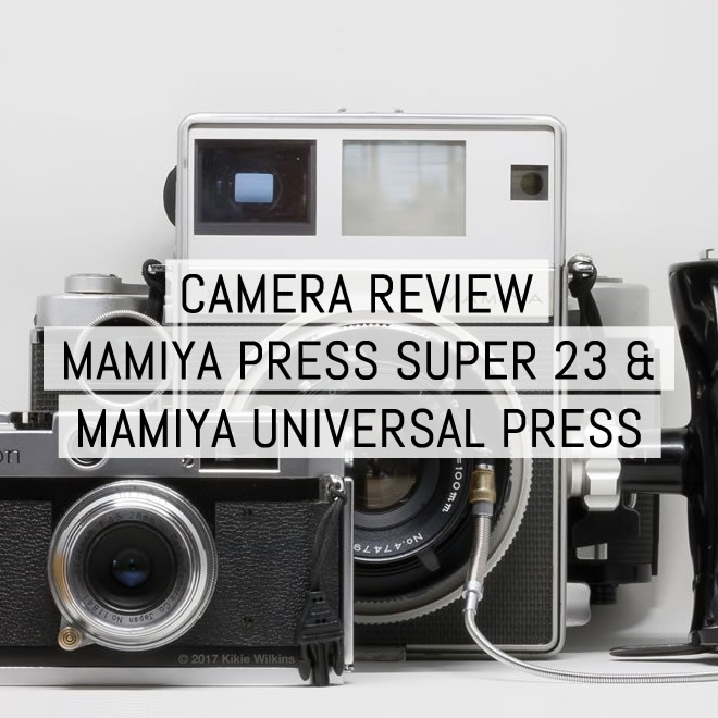 Camera review: Mamiya Press Super 23 and Mamiya Universal Press - by Kikie Wilkins