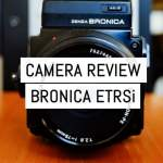 Camera review: Zenza Bronica ETRSi – by Denys Trofimchuk