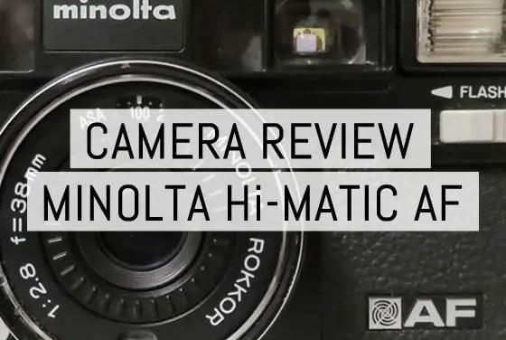 Camera review: Minolta Hi-Matic AF by Aditya W