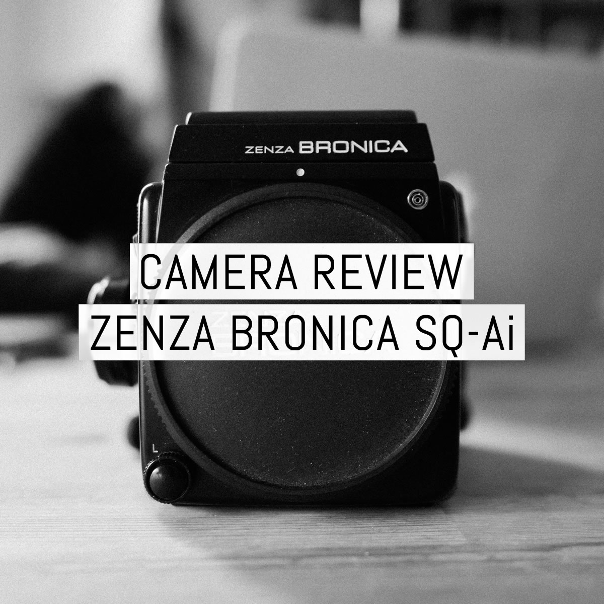 Camera review: Bronica SQ-Ai - by Adrian Vila