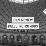 Film Review - Rollei Retro 400S