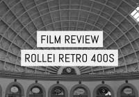 Film Review - Rollei Retro 400S