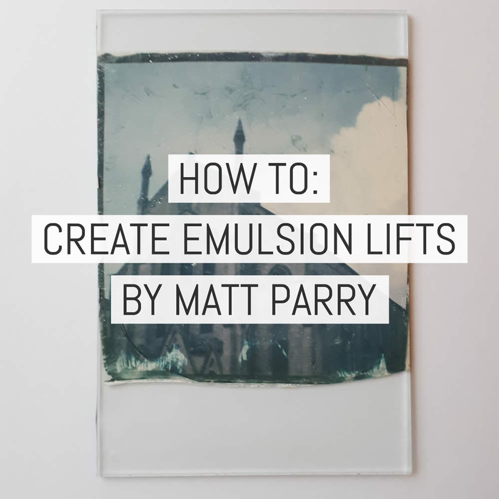 How to create Polaroid emulsion lifts - by Matt Parry