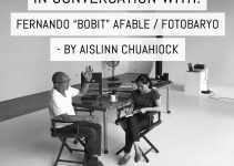 "In Conversation With… Fernando ""Bobit"" Afable / Fotobaryo – by Aislinn Chuahiock"