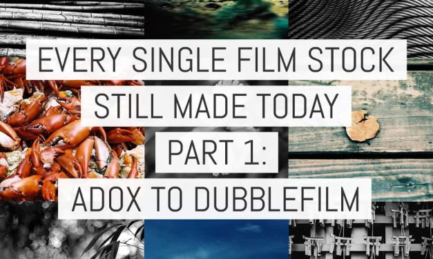Every single film stock still made today – Part 1: ADOX to Dubblefilm