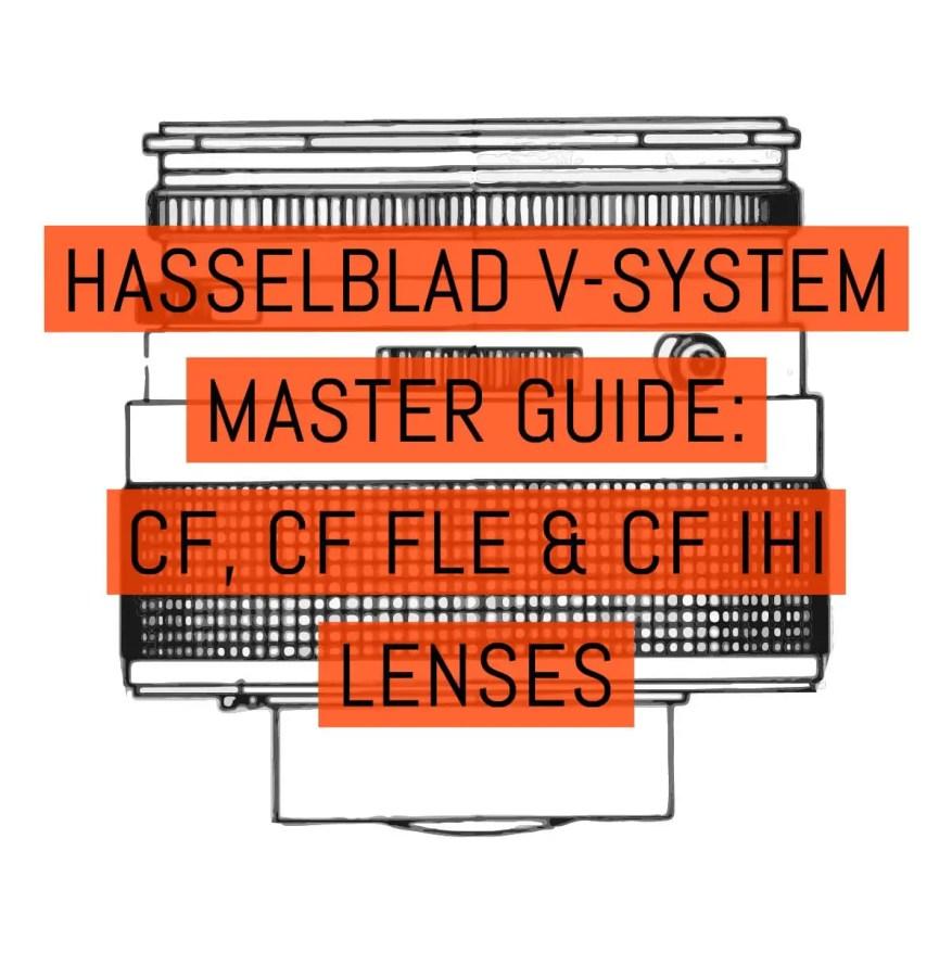Cover - Hasselblad V-System Master Guide - Lenses CF, CF FLE & CF