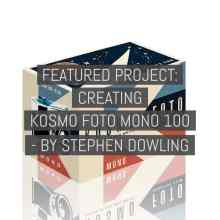 Featured Project - Creating Kosmo Foto Mono 100