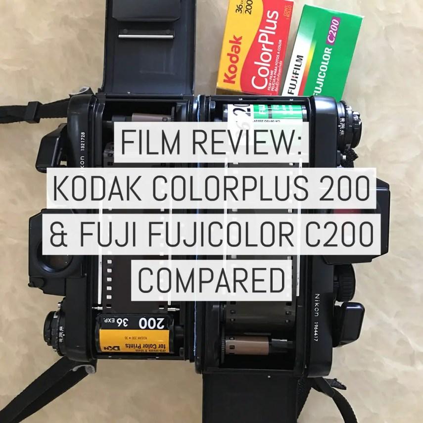 Film review - Kodak ColorPlus 200 and Fuji Fujicolor C200 Compared