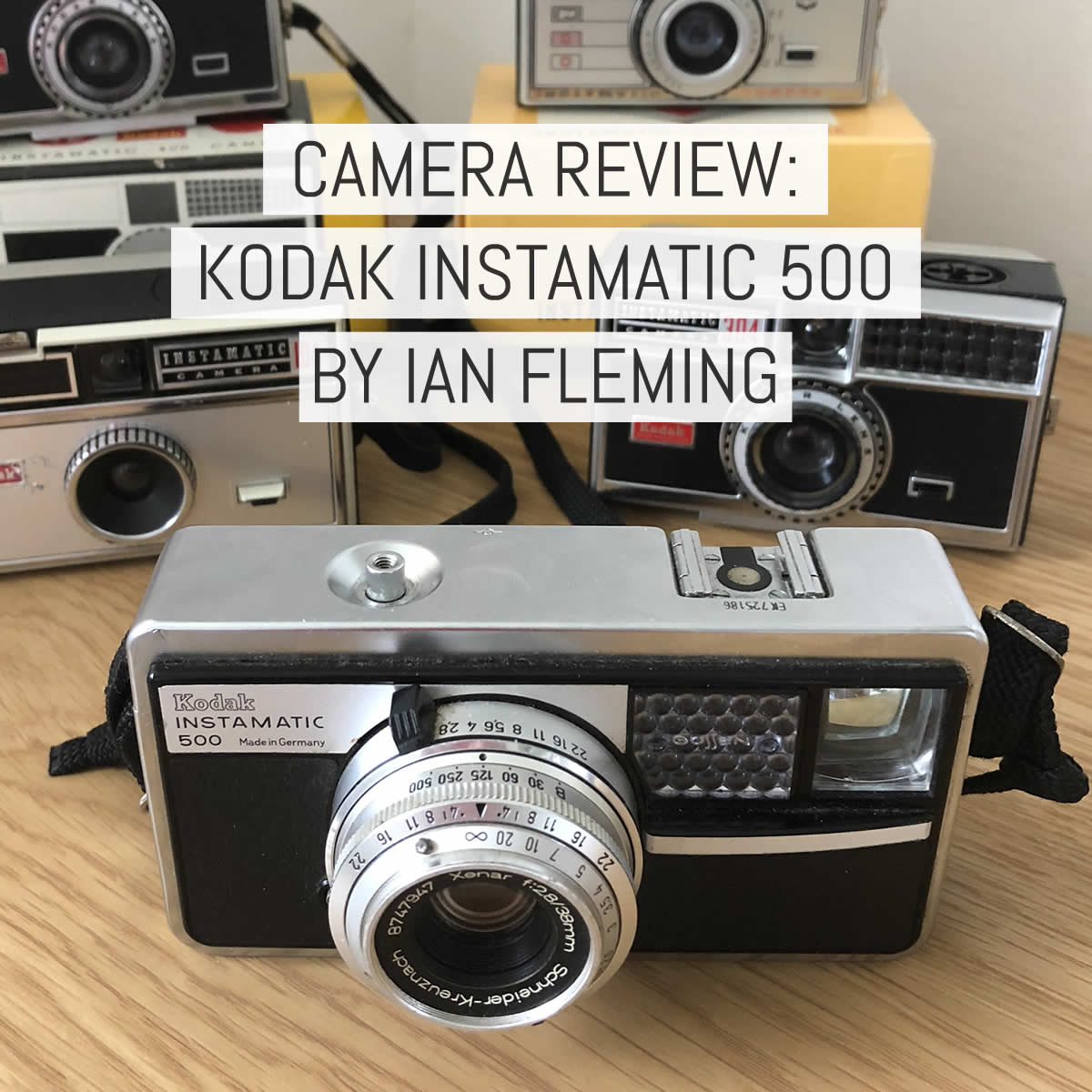 Camera review: the Kodak Instamatic 500 or, why I love 126 format film - by Ian Fleming