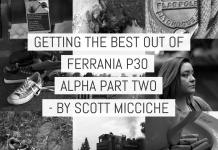 Film tests - Getting the best out of Ferrania P30 Alpha part 2