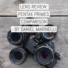 Cover - Lens review - Pentax Primes Comparison