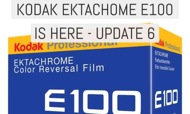 Today's the day: Kodak EKTACHROME E100 release – UPDATE 6