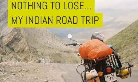 Nothing to lose… My Indian road trip – by Bernard Lim