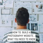 How to: Build a photography website...what you need to know