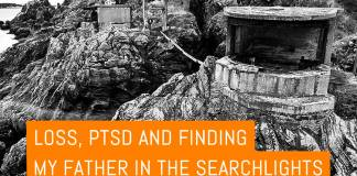 Cover - Loss, PTSD and finding my father in the searchlights - Simon Riddell