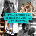 Cover - Traveling with film, shooting in Rajasthan – by Jelle Vonk