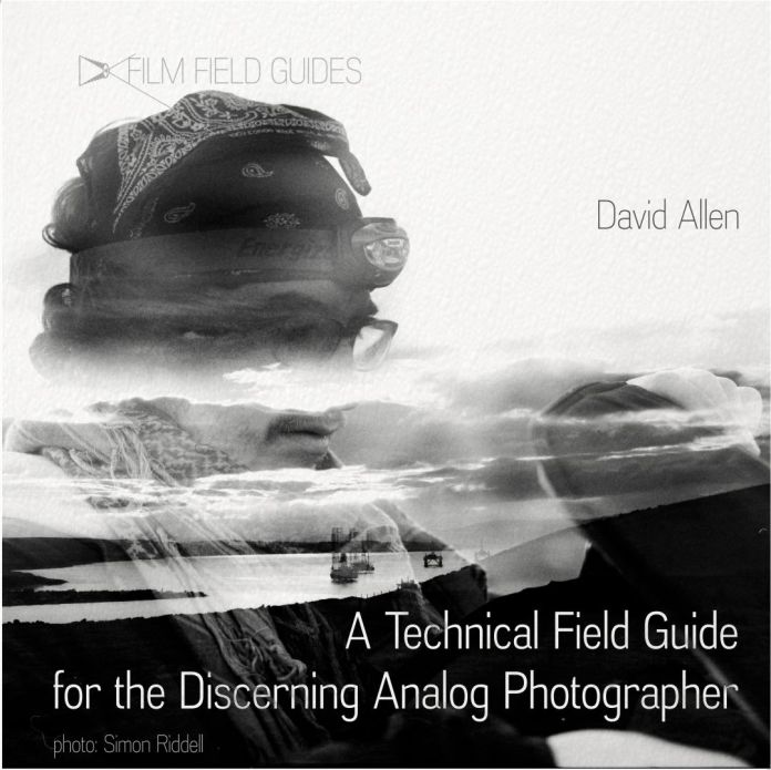 A Technical Field Guide for the Discerning Analog Photographer - cover shot