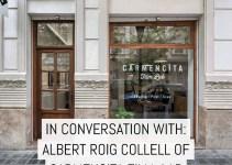 In Conversation With: Albert Roig Collell of CARMENCITA Lab