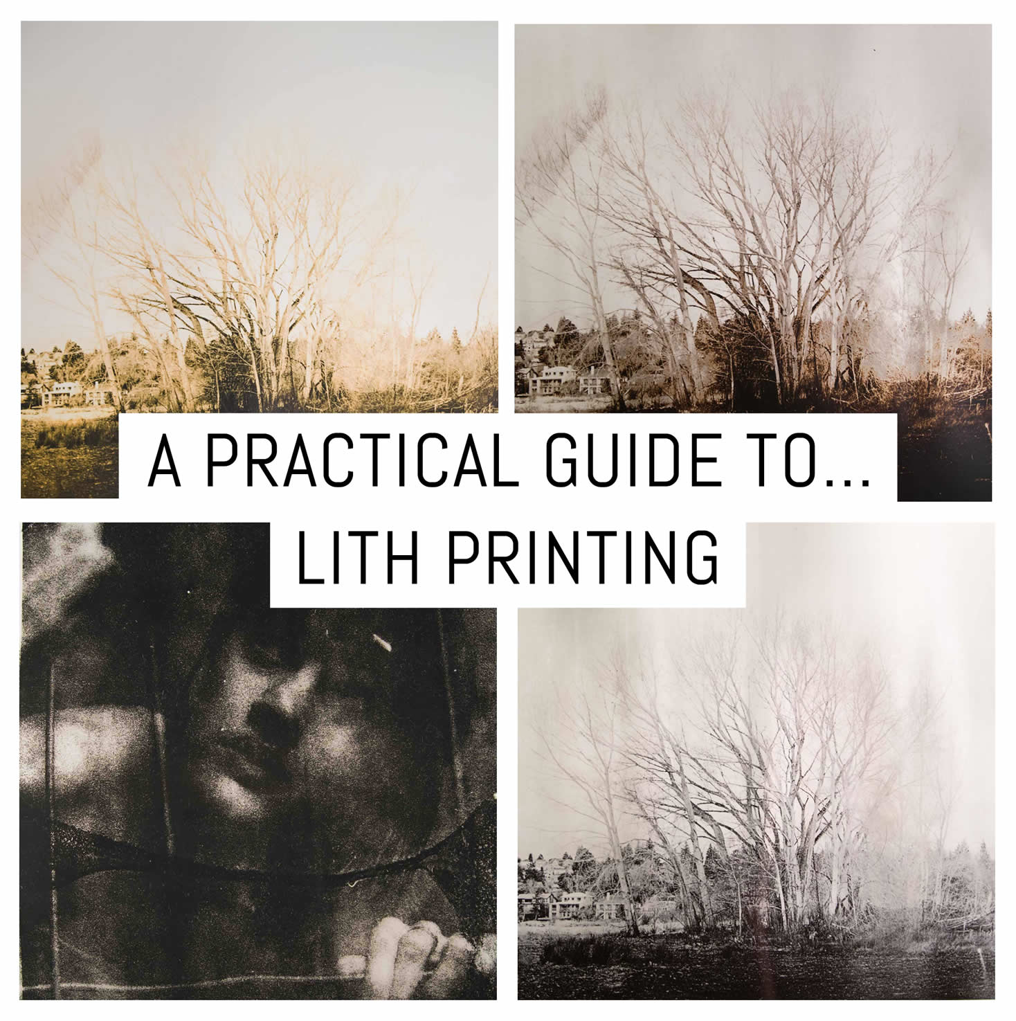 A practical guide to… Lith printing