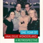 One year of Analogue Wonderland- a retrospective