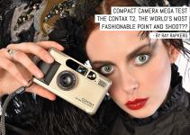 Compact camera mega test: The Contax T2, the world's most fashionable point and shoot??