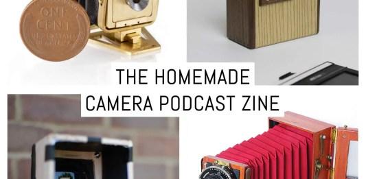 The Homemade Camera Podcast zine