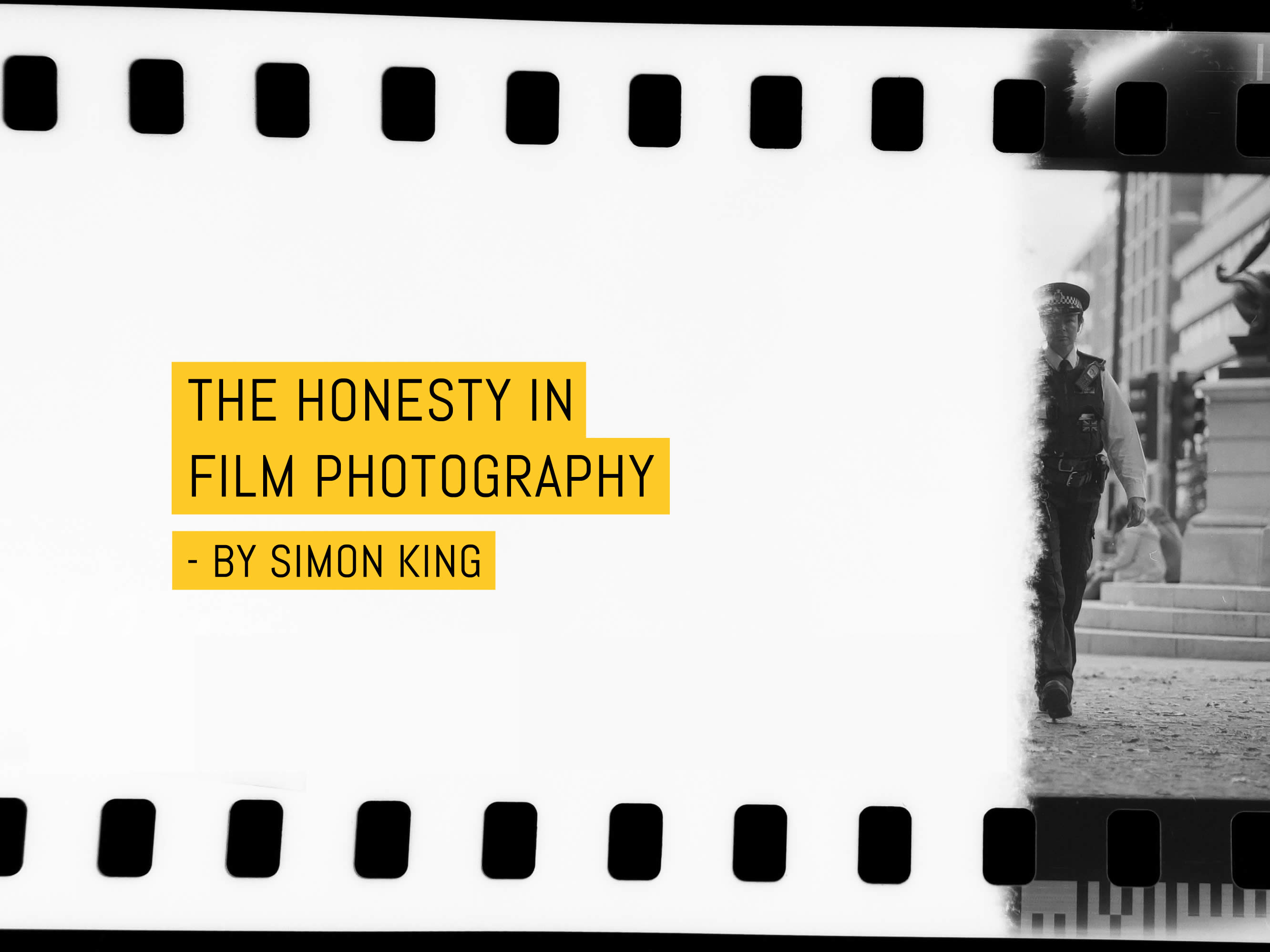 The honesty in film photography – by Simon King