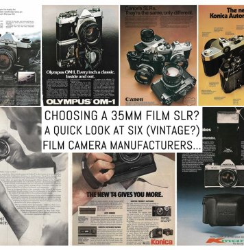 Choosing a 35mm film SLR: A quick look at six vintage film camera manufacturers