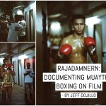 Rajadamnern: Documenting Muaythai boxing on film