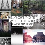 The anti-contest-contest: Say hello to the Shitty Camera Challenge