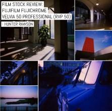 Film stock review: Fujifilm FUJICHROME Velvia 50 Professional (RVP 50)