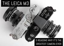 The Leica M3: 5 reasons why it's the greatest camera ever
