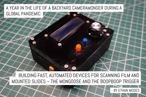 A year in the life of a backyard cameramonger during a global pandemic: Building fast, automated devices for scanning film and mounted slides – the Mongoose and the BoopBoop Trigger