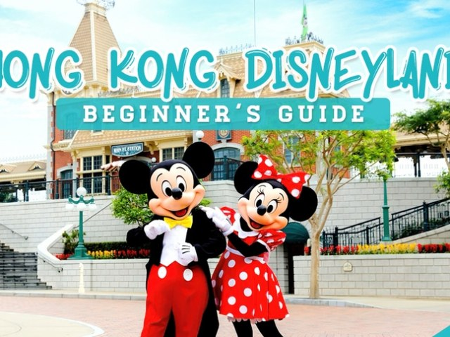 """Where Do I Start?"" The Beginner's Travel Guide To Hong Kong Disneyland"