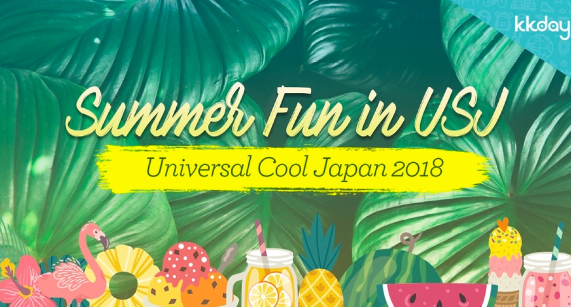 Your Guide to USJ's Latest Summer Attraction: Universal Cool Japan 2018