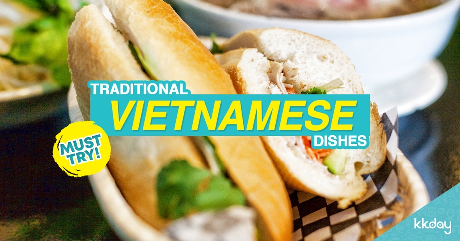 5 Vietnamese Dishes You Must Try